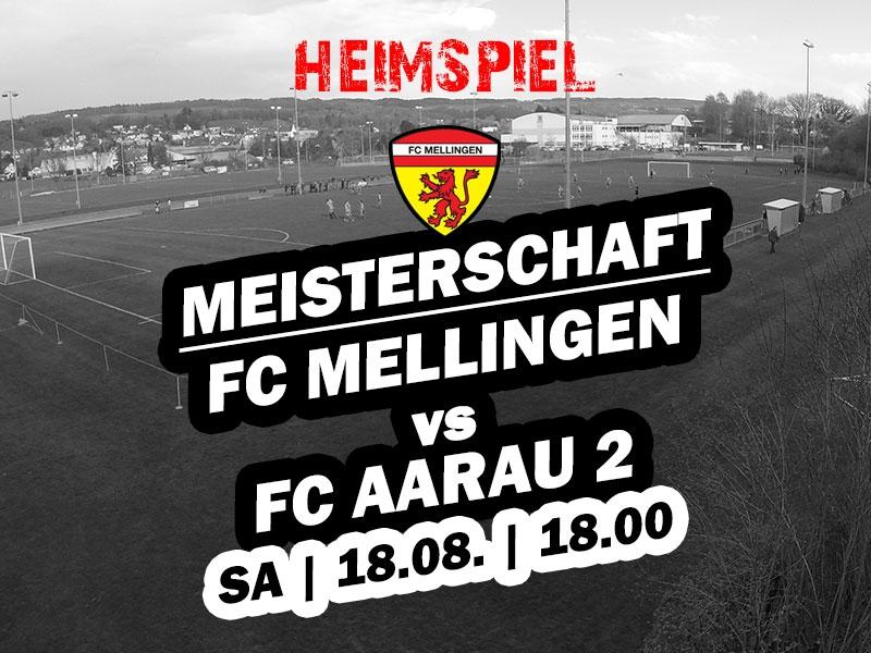 1. Mannschaft: Saisonstart - Heimspiel gegen den FC Aarau 2