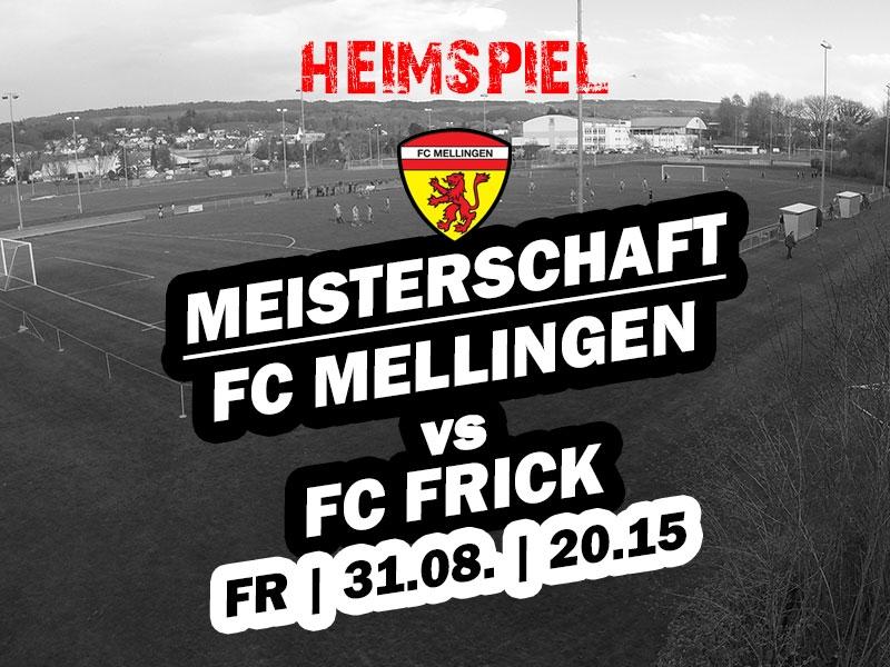 1. Mannschaft: Heimspiel gegen den FC Frick