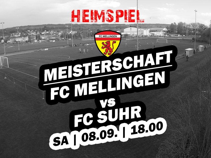 1. Mannschaft: Heimspiel gegen den FC Suhr